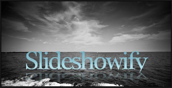 SlideShowify