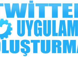 Twitter uygulama oluşturma
