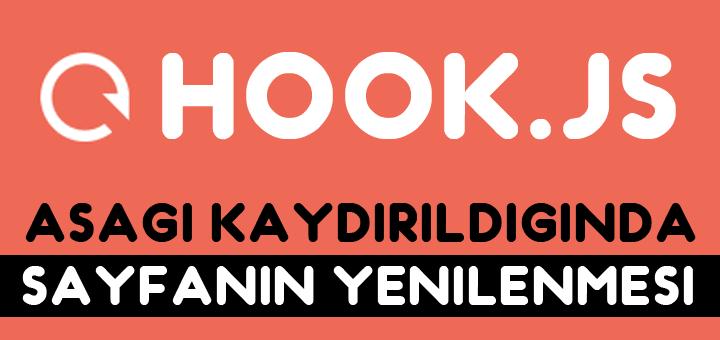 , Hook.js – Aşağı kaydırıldığında otomatik yenilenme