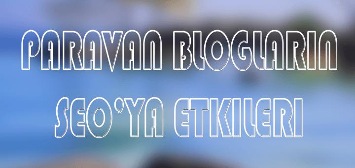 paravan blog Paravan bloglar ile rank elde etme