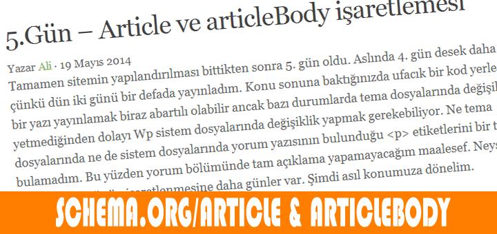 makale seçimi 5.Gün   Article ve articleBody işaretlemesi