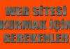 Web sitesi kurmak için gerekenler