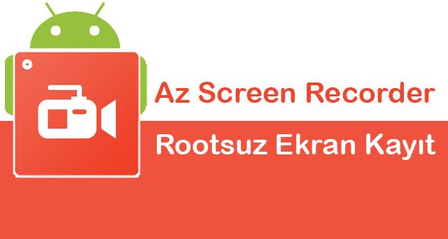 rootsuz ekran video kaydedici